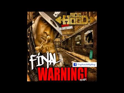Ace Hood - Ride For My City [The Final Warning]