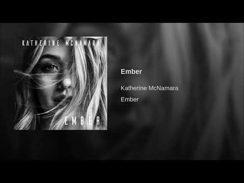 Katherine McNamara - Ember (Official Audio)