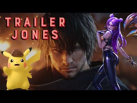Trailer Jones - Detective Pikachu, K/DA Pop/Stars, and FF XIV Shadowbringers