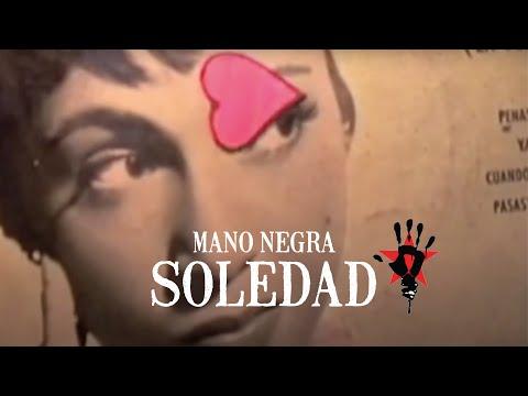 Mano Negra - Soledad (Clip Officiel)