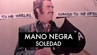 Mano Negra - Soledad