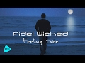 Fidel Wicked Feeling Free Official Audio 2017 mp3