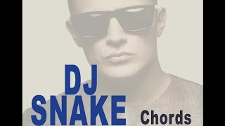 What Can I do With DJ SNAKE Chords?