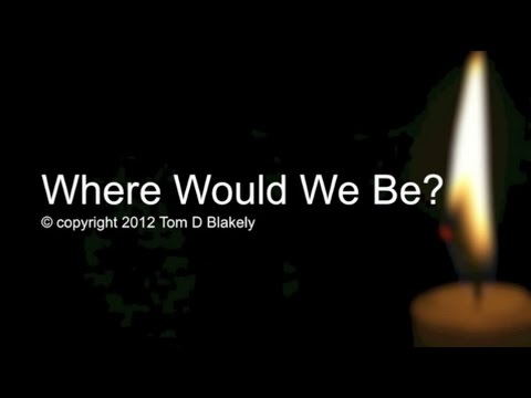 Where Would We Be? (New Gospel Song)