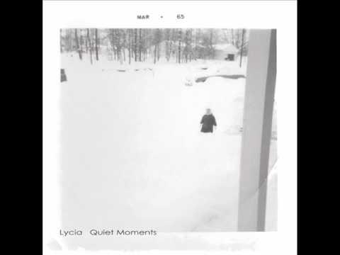 Lycia  Quiet Moments