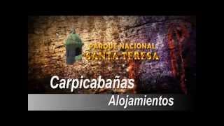 Alojamiento Carpicabaña, Fortaleza Santa Teresa - Parque Nacional Santa Teresa