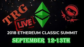 ETC Summit LIVE - September 12th 2018 - Day One - Part 1