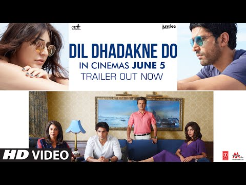 Dil Dhadakne Do Official Trailer   In Cinemas June 5
