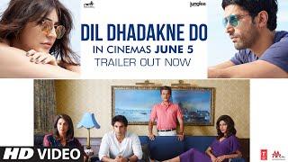 Dil Dhadakne Do Official Trailer | In Cinemas June 5