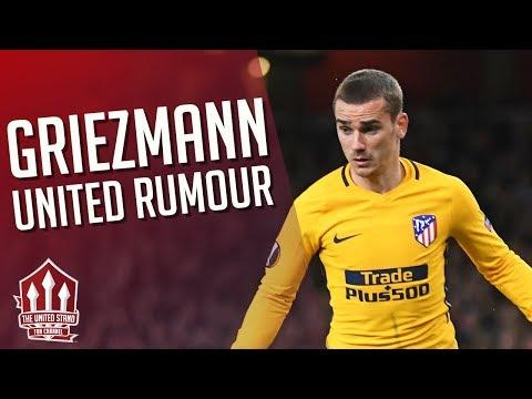 GRIEZMANN Manchester United Transfer Rumour Latest!