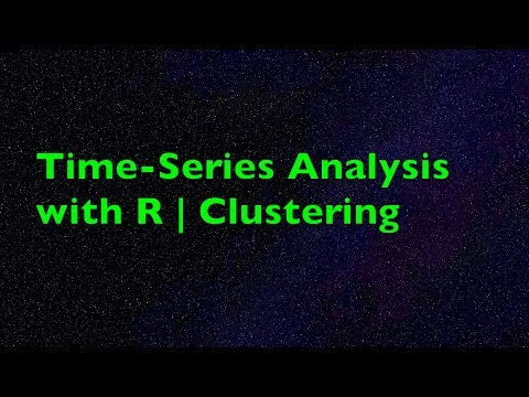 Time-Series Analysis With R | Clustering