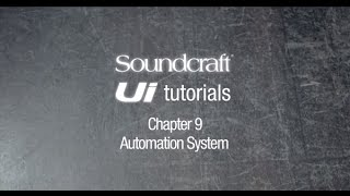 Soundcraft Ui Series Tutorial Chapter 9: Shows, snapshots, and isolates