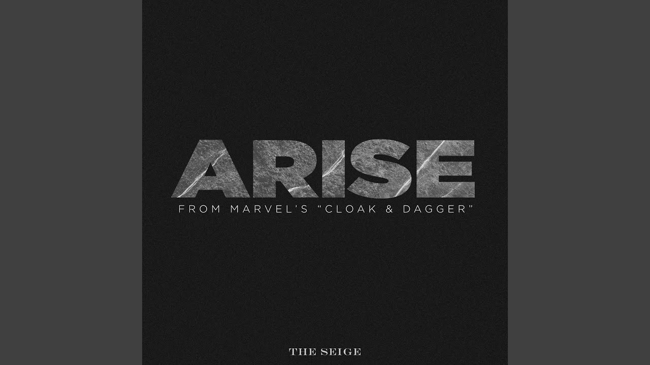 """Download Arise (From Marvel's """"Cloak & Dagger"""")"""