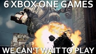 6 Xbox One Games We Can