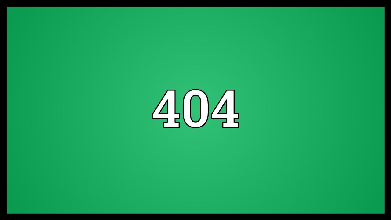 404 Meaning