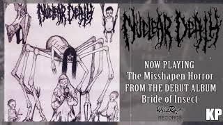 Nuclear Death - The Misshapen Horror (Album Track)