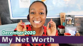 Net Worth Update: I'm Almost a MILLIONAIRE! December 2020 ($800,000)