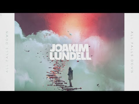 Joakim Lundell - All Falls Down (Official Audio)
