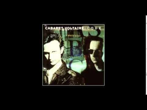 Cabaret Voltaire - Life Slips By
