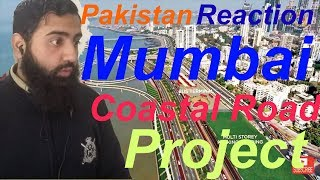 Pakistan React on Mumbai Coastal Road Project   AS Reactions