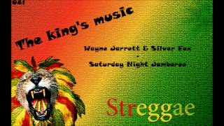 Wayne Jarrett & Silver Fox - Saturday Night Jamboree