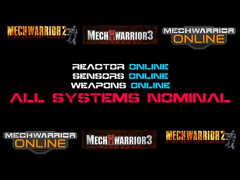MechWarrior Startup Voice: Reactor Online ... All Systems Nominal