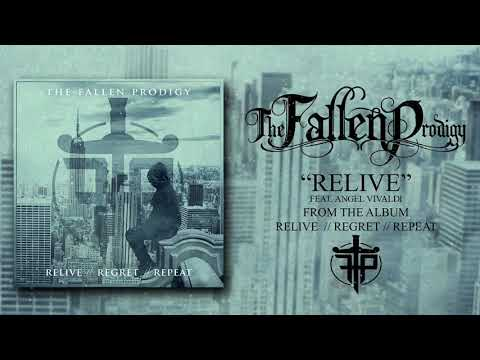 The Fallen Prodigy - Relive (feat. Angel Vivaldi)