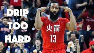 "James Harden Mix: ""Drip Too Hard"" ᴴᴰ"
