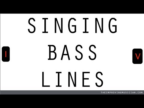 Singing Bass Lines---Introduction