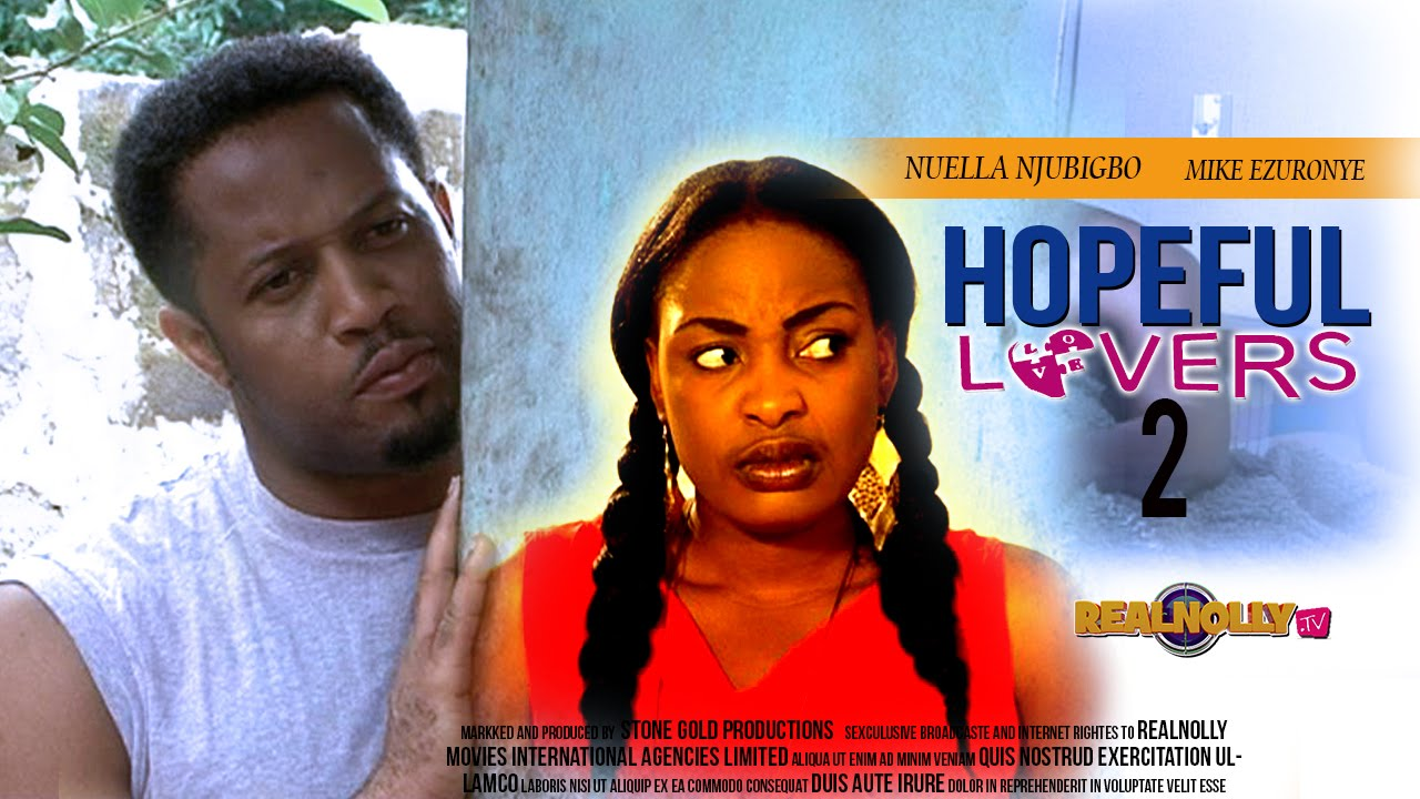 Download 2015 Latest Nigerian Nollywood Movies - Hopeful Lovers 2