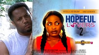 2015 Latest Nigerian Nollywood Movies - Hopeful Lovers 2