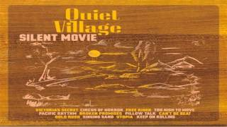Quiet Village - Utopia