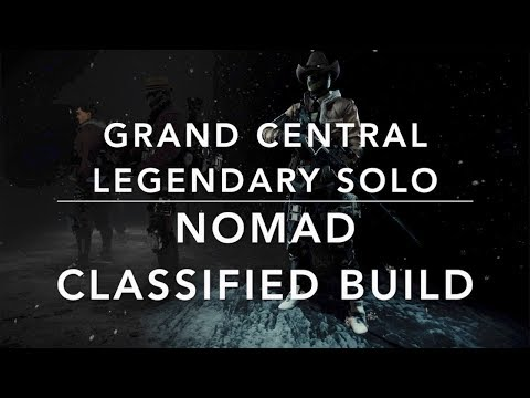 The Division 1.8.1 - GRAND CENTRAL SOLO LEGENDARY - NOMAD BUILD (not skill ;-))