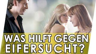 Eifersucht bekämpfen! Eifersucht überwinden? 👿😠👼 Geniale Fakten, Tipps & Tricks