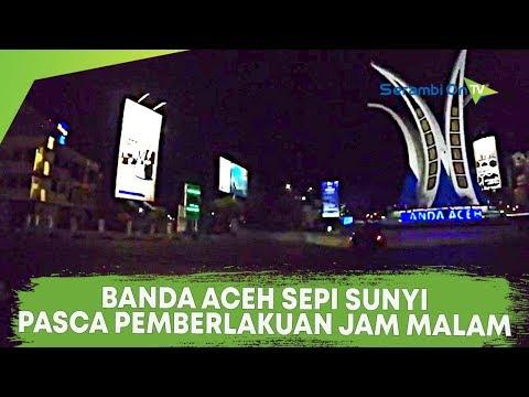 Malam Pertama Pemberlakuan Jam Malam Di Banda Aceh
