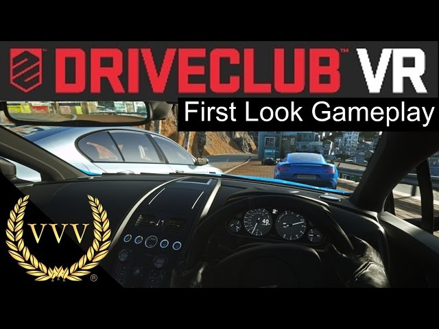 Driveclub VR First Look Gameplay