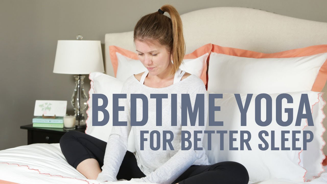 Bedtime Yoga Routine 7 Poses For Sleep And Relaxation