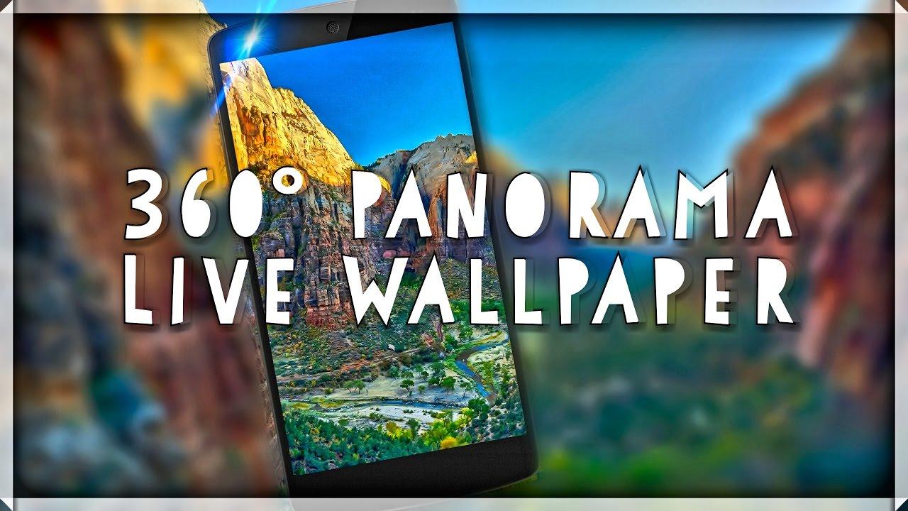 360 Panorama Live Wallpaper Android Mechanics Youtube