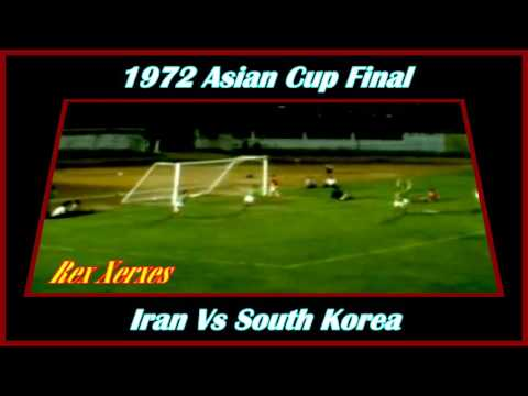 Iran Vs S Korea 1972 Asian Cup Final Ali Jabbari