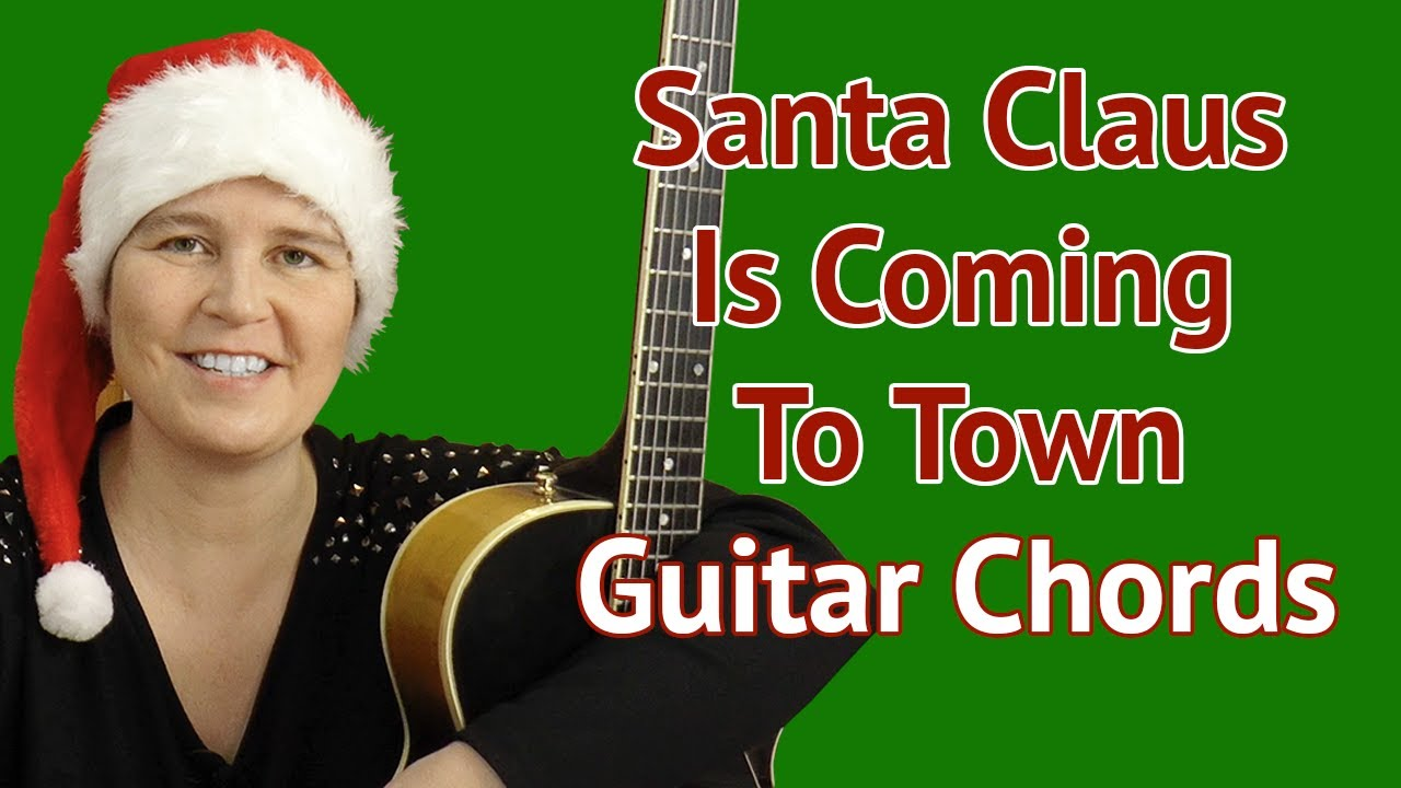 Lesson Santa Claus Is Coming To Town Chords Jazz Guitar Youtube