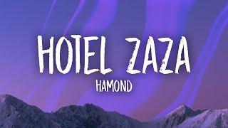 Hamond - Hotel Zaza (Lyrics)