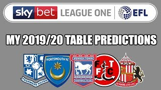 MY LEAGUE ONE TABLE PREDICTIONS 2019/20 | DeeJam Predicts