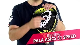 Review pala de pádel Asics S1 Speed