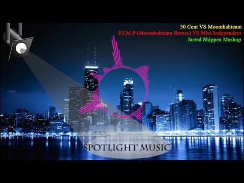 50 Cent VS Moombahteam - P.I.M.P. (Moombahteam Remix) VS Miss Independent (Jarred Shippex Mashup)