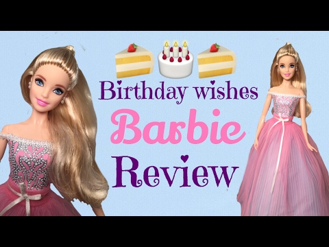 NEW 2017 Birthday Wishes Barbie DETAILED Review Rebody