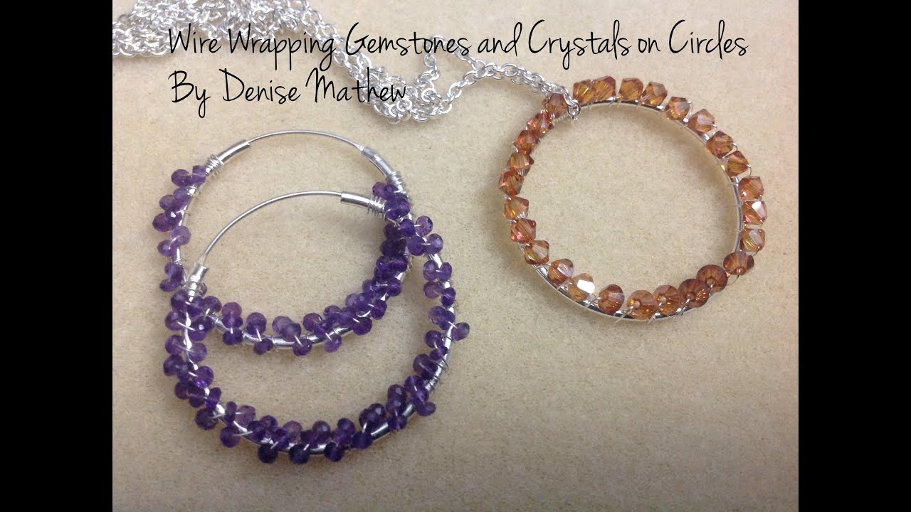 Wire Wrapping Circles And Hoop Earrings With Crystals And