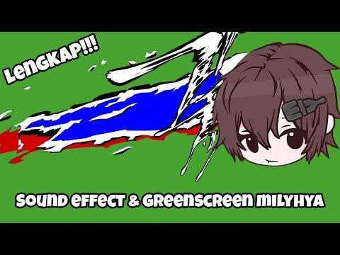 Sound Effect Dan Greenscreen Yang Dipakai Milyhya Lengkap