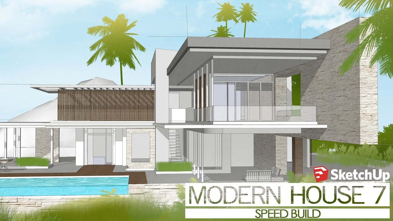 Wonderful Sketchup   Speed Build   Modern House 7   YouTube