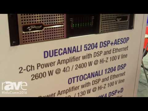 InfoComm 2016: Powersoft Audio Highlights Canali Series Amplifiers