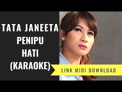 Tata Janeeta - Penipu Hati (Karaoke/Midi Download)